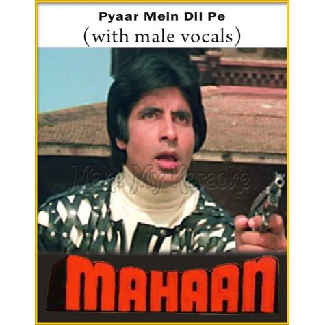 Pyaar Mein Dil Pe (With Male Vocals) - Mahaan