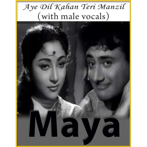 Aye Dil Kahan (With Male Vocals) - Maya