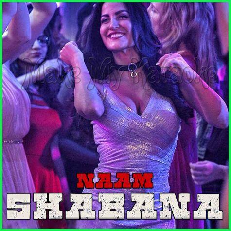 Baby Besharam - Naam Shabana