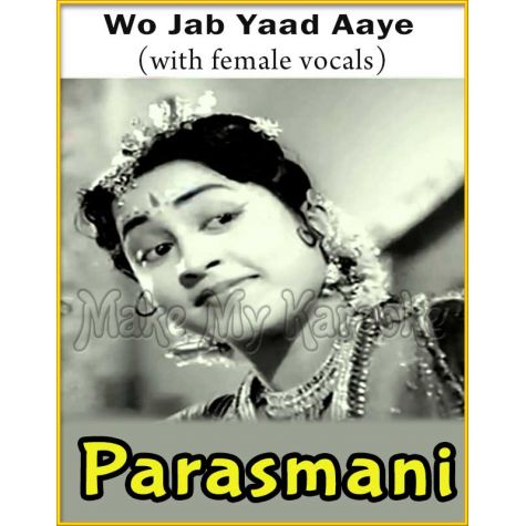 Wo Jab Yaad Aaye (With Female Vocals) - Parasmani