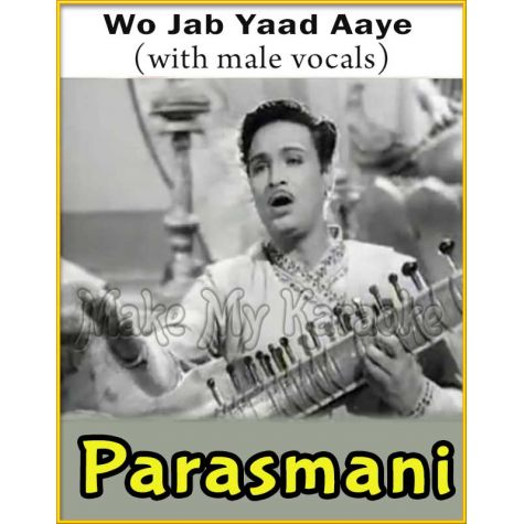 Wo Jab Yaad Aaye (With Male Vocals) - Parasmani