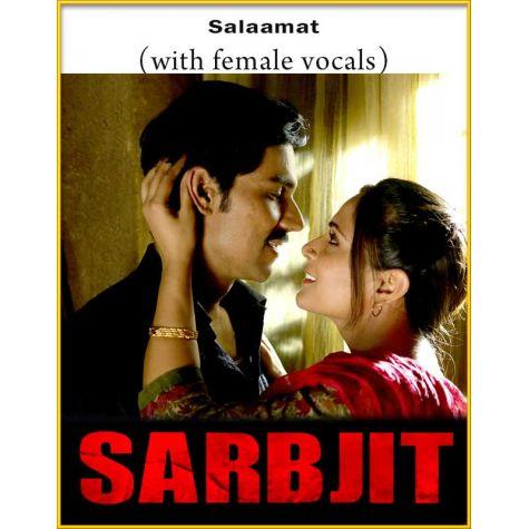 Salaamat (With Female Vocals) - Sarabjit