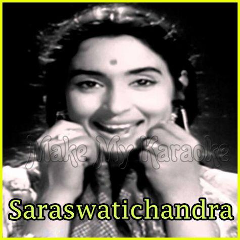 Main Toh Bhool Chali Baabul Ka Des - Saraswatichandra