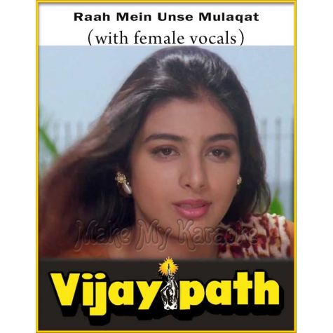 Raah Mein Unse Mulaqat (With Female Vocals) - Vijaypath