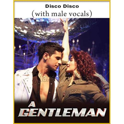 Disco Disco (With Male Vocals) - Gentleman (MP3 And Video-Karaoke Format)