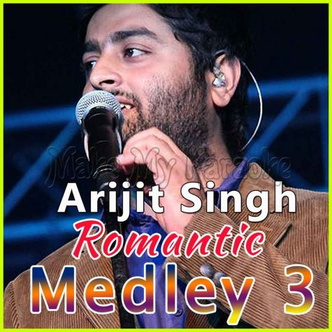 Arijit Singh Romantic Medley 3