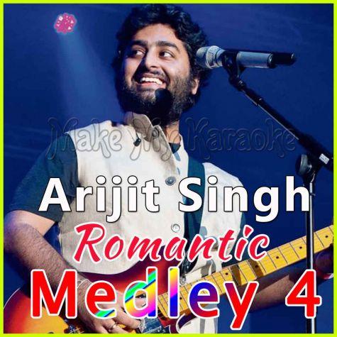 Arijit Singh Romantic Medley 4 - Arijit Singh Romantic Medley 4