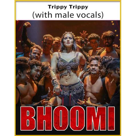 Trippy Trippy (With Male Vocals) - Bhoomi (MP3 Format)