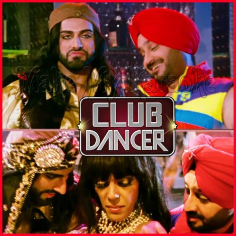 Pee Dala Maine - Club Dancer (MP3 And Video-Karaoke Format)