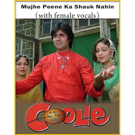 Mujhe Peene Ka Shauk (With Female Vocals) - Coolie
