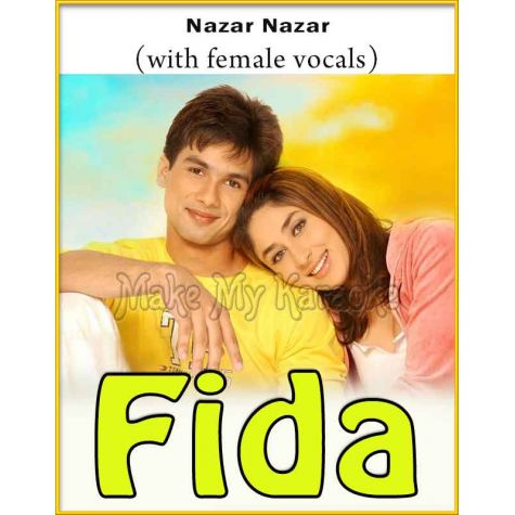 Nazar Nazar (With Female Vocals) - Fida (MP3 And Video-Karaoke Format)