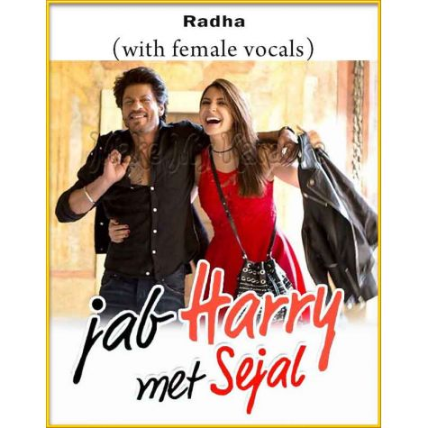 Radha (With Female Vocals) - Jab Harry Met Sejal (MP3 Format)