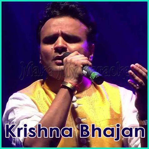 Mane Toh Manvi (Taal Deepchandi)  - Krishna Bhajan