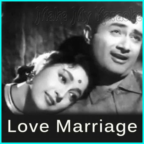 Dheere Dheere Chal - Love Marriage (MP3 And Video-Karaoke Format)