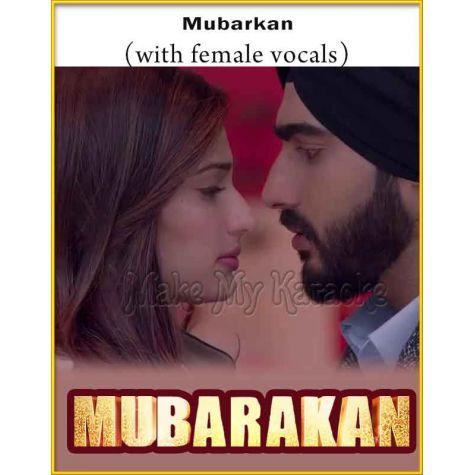 Mubarakan (With Female Vocals) - Mubarakan (MP3 And Video-Karaoke Format)