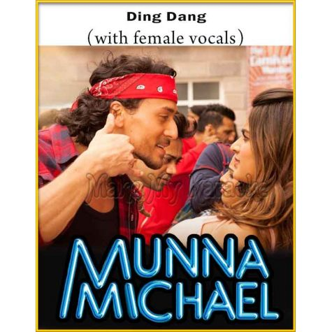 Ding Dang (With Female Vocals) - Munna Michael (MP3 Format)