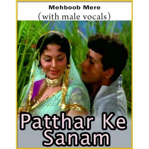 Mehboob Mere (With Male Vocals) - Patthar Ke Sanam (MP3 Format)