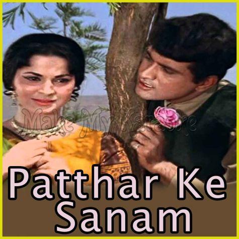 Mehboob Mere - Patthar Ke Sanam (MP3 And Video-Karaoke Format)