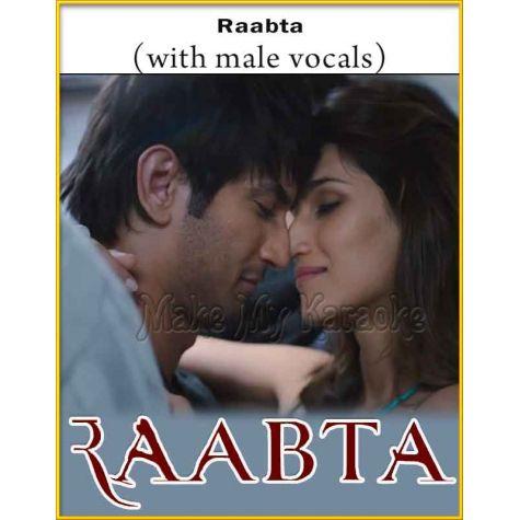 Raabta (With Male Vocals) - Raabta