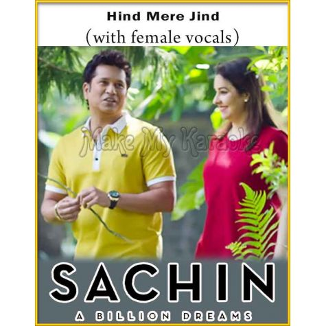 Hind Mere Jind (With Female Vocals) - Sachin-A Billion Dreams