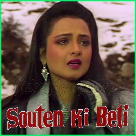 Hum Bhool Gaye Har Baat - Souten Ki Beti (MP3 Format)