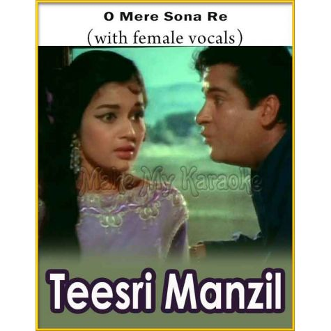 O Mere Sona Re (With Female Vocals) - Teesri Manzil (MP3 Format)