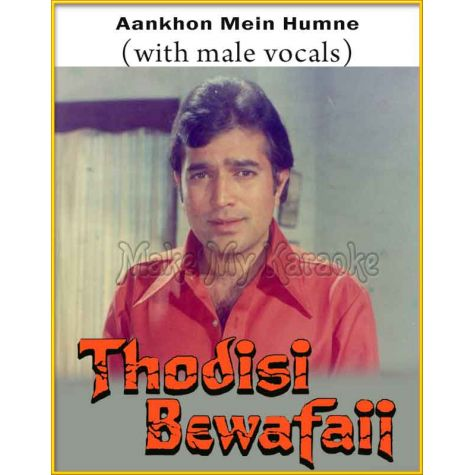 Aankhon Mein Humne (With Male Vocals) - Thodi Si Bewafaii (MP3 Format)