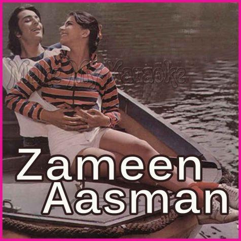Aisa Sama Na Hota - Zameen Aasman (MP3 And Video-Karaoke Format)