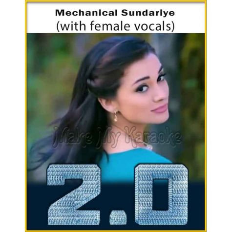 Mechanical Sundariye (With Female Vocals) - Robot 2.0