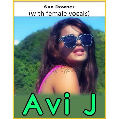 Sun Downer (With Female Vocals) - Avi J