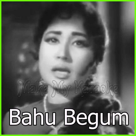 Duniya Kare Sawaal - Bahu Begum (MP3 And Video-Karaoke Format)