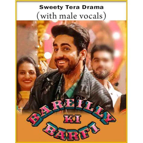 Sweety Tera Drama (With Female Vocals) - Bareilly Ki Barfi (MP3 And Video-Karaoke Format)