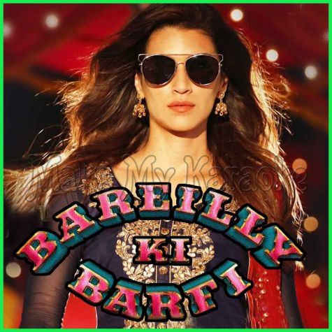 Twist Kamariya - Bareilly Ki BarfI