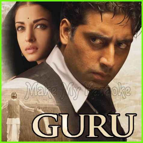 Shauk Hai - Guru (MP3 And Video-Karaoke Format)