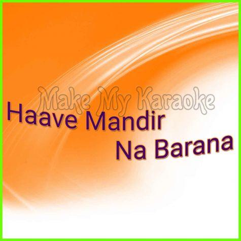 Haave Mandir Na Barana  - Haave Mandir Na Barana (MP3 Format)