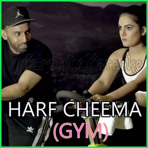 Gym - Harf Cheema