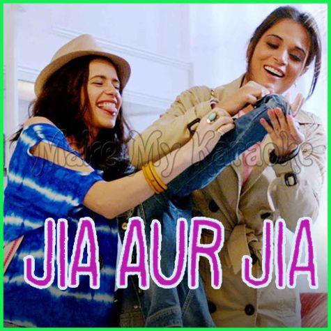 Na Jaa (Nadini) - Jia Aur Jia