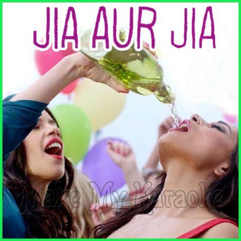 Nach Basanti - Jia Aur Jia