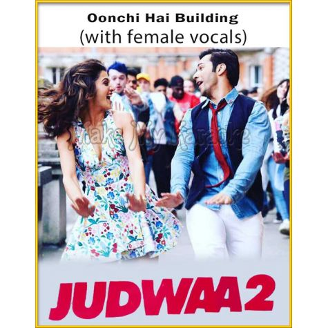 Oonchi Hai Building (With Female Vocals) - Judwa 2 (MP3 Format)