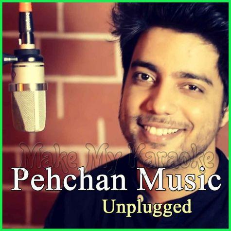 Gulabi Aankhen (Cover Version) - Pehchan Music Unplugged