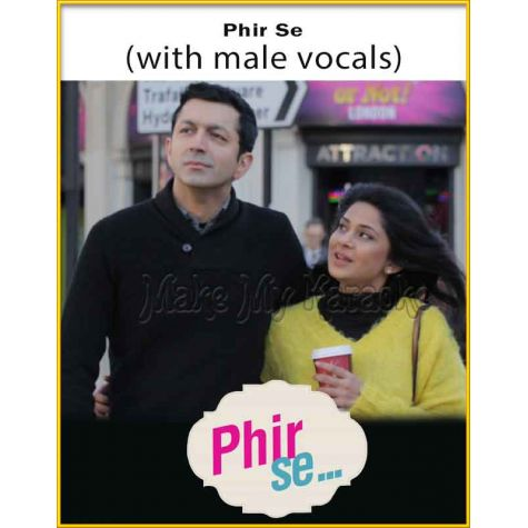 Phir Se (With Male Vocals) - Phir Se (MP3 Format)