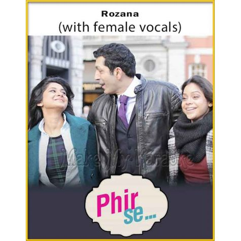 Rozana (With Female Vocals) - Phir Se (MP3 Format)