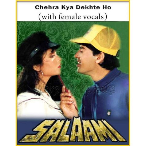 Chehra Kya Dekhte Ho (With Female Vocals) - Salaami