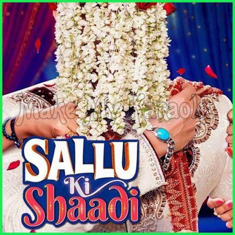 Sallu Ki Shaadi - Sallu Ki Shaadi