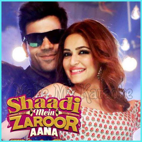 Pallo Latke - Shaadi Mein Zaroor Aana