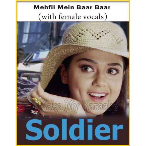Mehfil Mein Baar Baar (With Female Vocals) - Soldier (MP3 And Video-Karaoke Format)