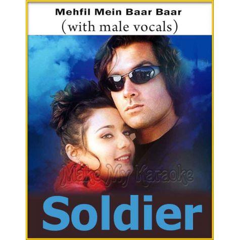 Mehfil Mein Baar Baar (With Male Vocals) - Soldier (MP3 And Video-Karaoke Format)