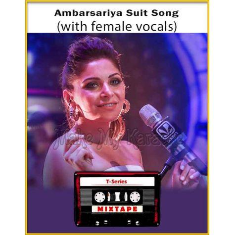Ambarsariya - Suit Song Mixtape (With Female Vocals) - T-Series Mixtape