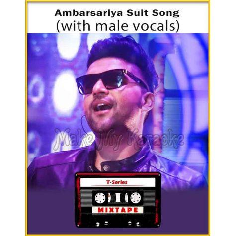 Ambarsariya - Suit Song Mixtape (With Male Vocals) - T-Series Mixtape