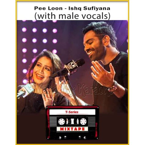 Pee Loon - Ishq Sufiyana (With Male Vocals) - T-Series Mixtape (MP3 Format)